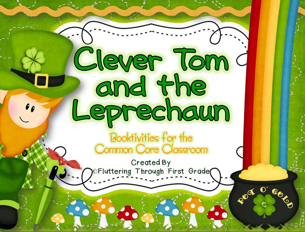 Clever Tom and the Leprechaun book activities for March and St. Patrick's Day lesson plans and centers activities.