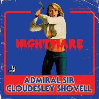 """Το βίντεο των Admiral Sir Cloudesley Shovell για το τραγούδι """"Nightmare"""" από το ομότιτλο single"""