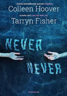 recenzja książki Never, Never Colleen Hoover i Tarryn Fisher worldbysabina