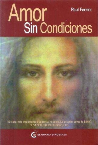Amor sin condiciones Paul Ferrini PDF