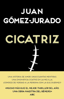 Resultado de imagen de CICATRIZ de Juan Gómez-Jurado