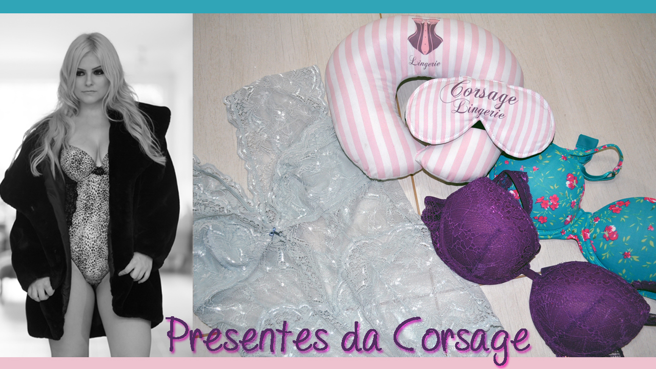 e3c57ff6611da Corsage Lingerie ♡ As peças mais lindas!