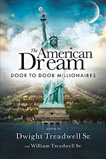 The American Dream: Door To Door Millionaires - a book by Dwight Treadwell,Sr