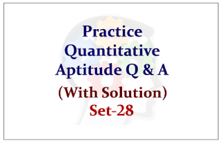 Practice Quantitative Aptitude Questions for Upcoming IBPS RRB/PO Exams 2015 (With Solutions) Set-28