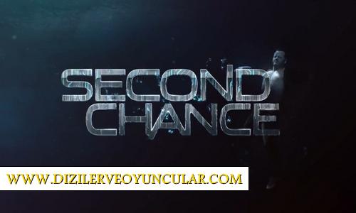 Second Chance Dizisi Konusu, Oyuncu Kadrosu Başrol Oyuncuları, Tanıtım Fragmanı ve Hakkında Merak Edilen Herşey.