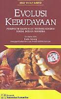Judul Buku : Evolusi Kebudayaan Pengarang : Eko Wijayanto Penerbit : Salemba Humanika