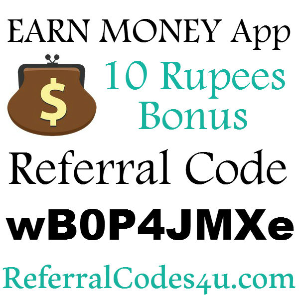 Earn Money App Referral Code 2016-2017, EarnMoney App Invite Code, Earn Money App Sign Up Bonus