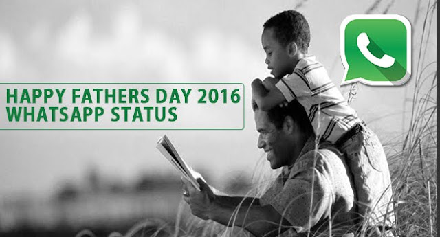 Happy Fathers Day 2016 Whatsapp Status SMS Messages wishes Quotes