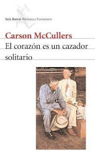 El corazón es un cazador solitario Carson McCullers
