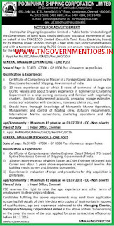 Applications are invited for the post of General Manager Operations and General Manager Technical vacancy in Poompuhar Shipping Corporation, a PSU of Govt of Tamilnadu