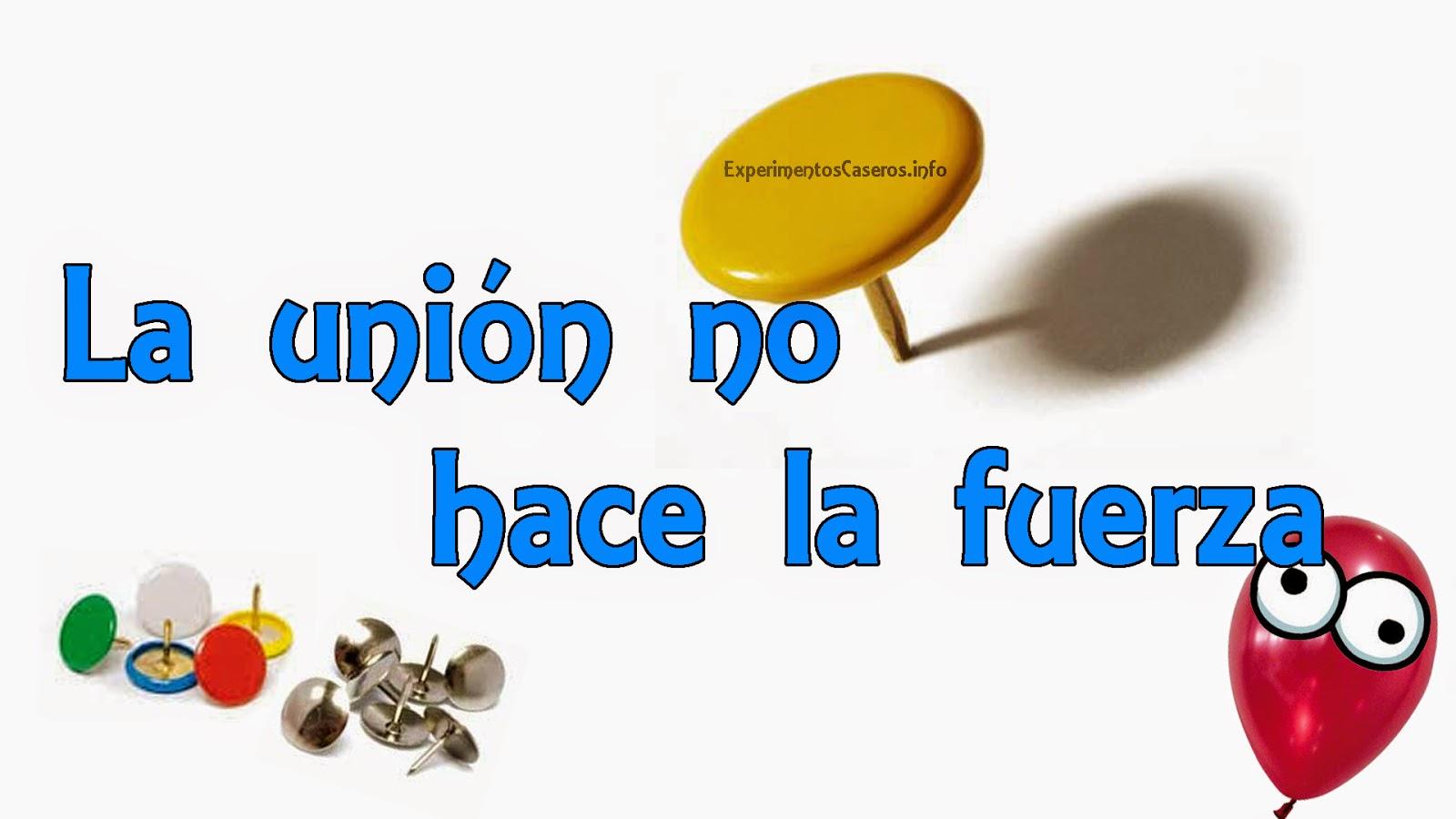 Experimentos Caseros La Union No Hace La Fuerza Chinchetas Y Un - Experimentos-para-nios-con-globos