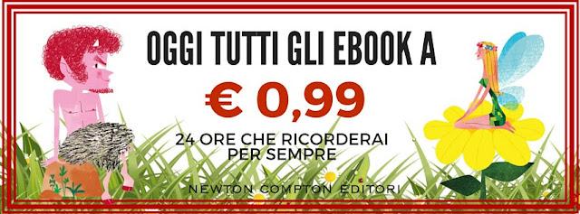 OFFERTA NEWTON COMPTON EDITORE: Tutti gli ebook a € 0,99 !!!