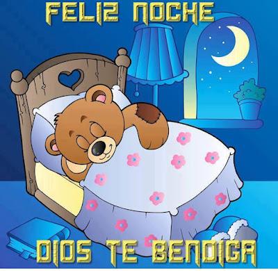feliz noches,Dios te bendiga