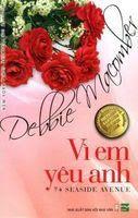 Vì Em Yêu Anh - Debbie Macomber - Debbie Macomber