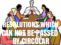 Resolutions-Which-cannot-be-Passed-by-Circular