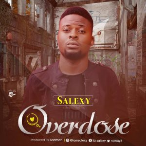 MUSIC : Salexy - Overdose