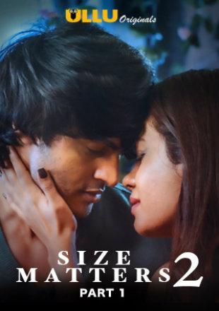 Size Matters 2 2020 Part-1 Full Hindi Episode Download HDRip 720p