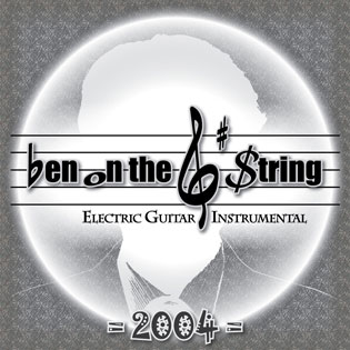 Ben on the G String Electric Guitar Instrumental Album 2004