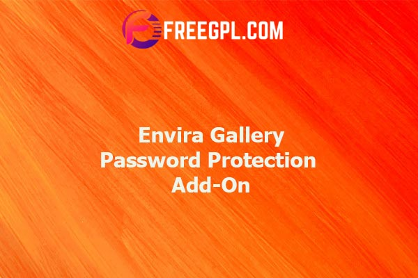 Envira Gallery Password Protection Add-On Nulled Download Free