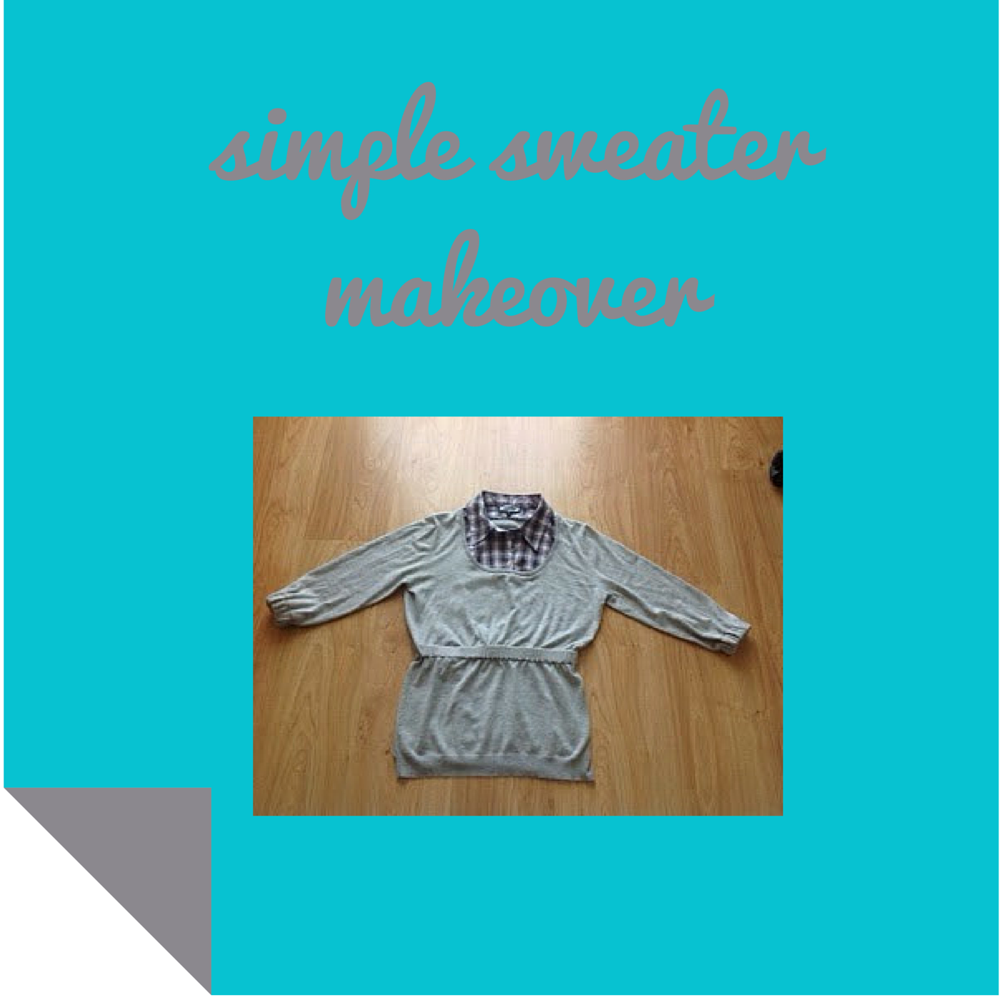 http://keepingitrreal.blogspot.com.es/2015/01/reuse-upcycle-simple-sweater-makeover.html