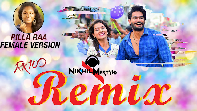 pilla raa female version remix,pilla raa unplugged female version,pilloda full video song,rx100 songs,spoorthi,karthikeya,payal rajput,pilla raa,pilla raa female version,pilla raa cover version,pilla raa video song,pilla raa dj song,mango music,pilla ra rx100,rx 100 songs,pilla ra video song,rx 100 movie songs,anurag kulkarni,rx 100 movie,anurag kulkarni songs,latest telugu movie songs,2018 telugu movie songs,pilla ra song,rx 100 pilla raa song,pilla raa rx100,dj nikhil martyn,pillaa raa full video song 4k,rx100 songs,karthikeya,payal rajput,chaitan bharadwaj,mango music,pilla ra rx100,pilla raa video song,rx 100 songs,pilla ra video song,pillaa raa full song lyrical,rx 100 movie songs,anurag kulkarni,pillaa raa,pillaa raa audio song,rx 100,rx 100 movie,rx 100 telugu movie songs,anurag kulkarni songs,ajay bhupathi,latest telugu movie songs,2018 telugu movie songs,pilla ra song,rx 100 pilla raa song,pilla raa rx100