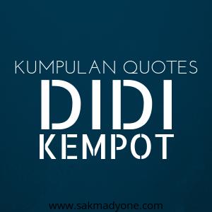 Kumpulan Gambar Quotes Didi Kempot Sakmadyone Com