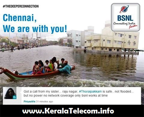 State owned BSNL - the only operator who provided uninterrupted telecom services during Chennal Flood; proved to be the most dependable operator in India