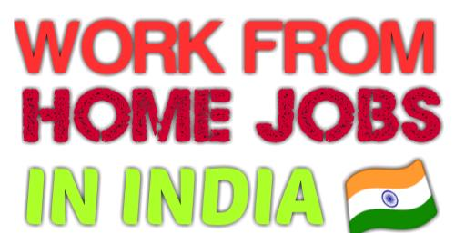 work from home jobs india
