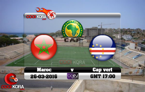 مشاهدة مباراة الرأس الأخضر والمغرب اليوم 26-3-2016 تصفيات كأس أمم أفريقيا