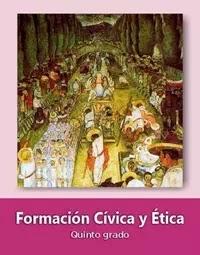 Libro de texto  Formación Cívica y Ética Quinto grado 2019-2020