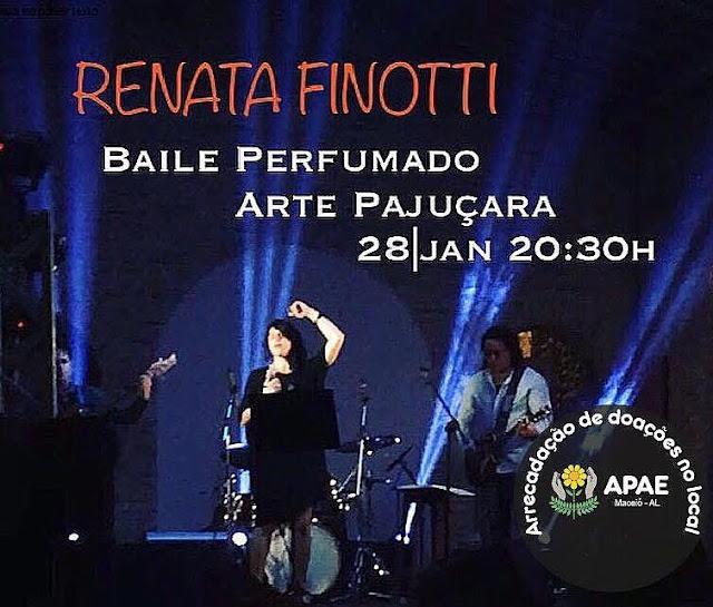 Cantora Renata Finotti faz show da MPB em Maceió para ajudar a APAE