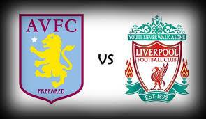 prediksi Aston Villa vs Liverpool 14 Februari 2016