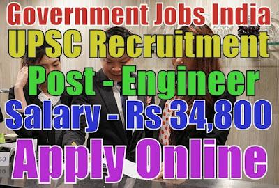 Union Public Service Commission Recruitment UPSC 2017