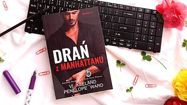 """Vi Keeland, Penelope Ward - ,,Drań z Manhattanu"""" (recenzja przedpremierowa)"""