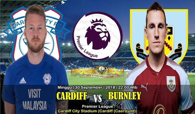 Prediksi Cardiff City Vs Burnley 30 September 2018