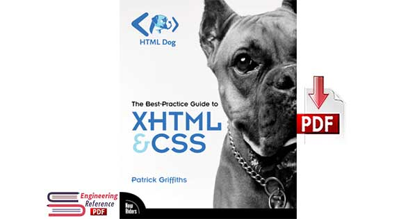 Download The Best Practice Guide to XHTML and CSS by Patrick Griffiths PDF