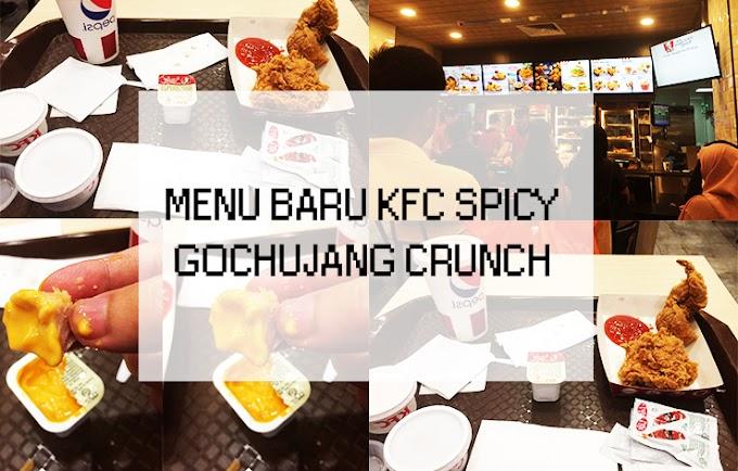 Sempat Rasa Menu Baru KFC Spicy Gochujang Crunch