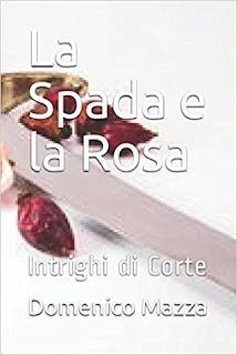 La Spada E La Rosa Di Domenico Mazza PDF