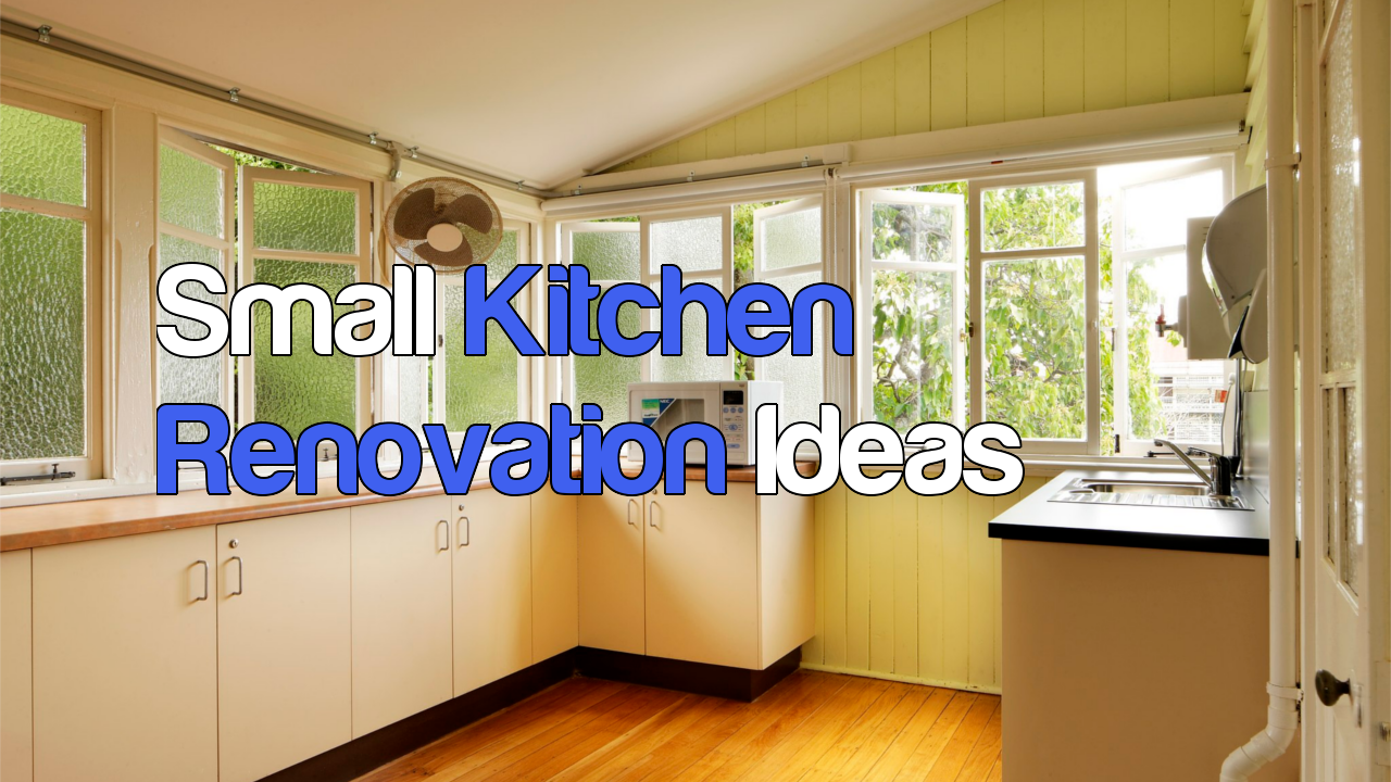 Small kitchen renovation ideas
