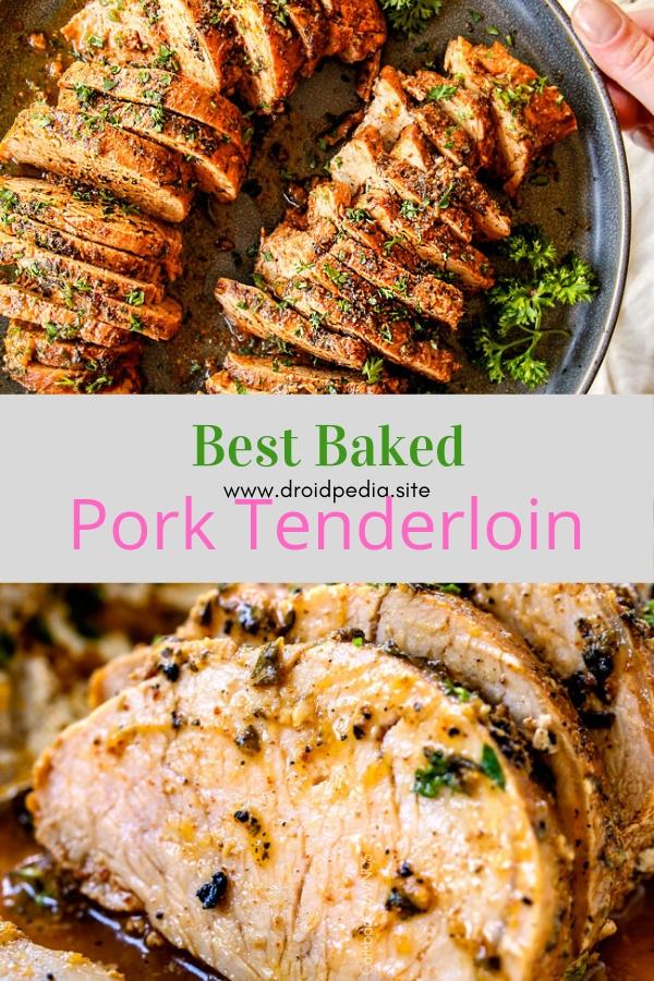 Best Baked Pork Tenderloin #dinner #maincourse #bestfood #baked #pork #tenderloin