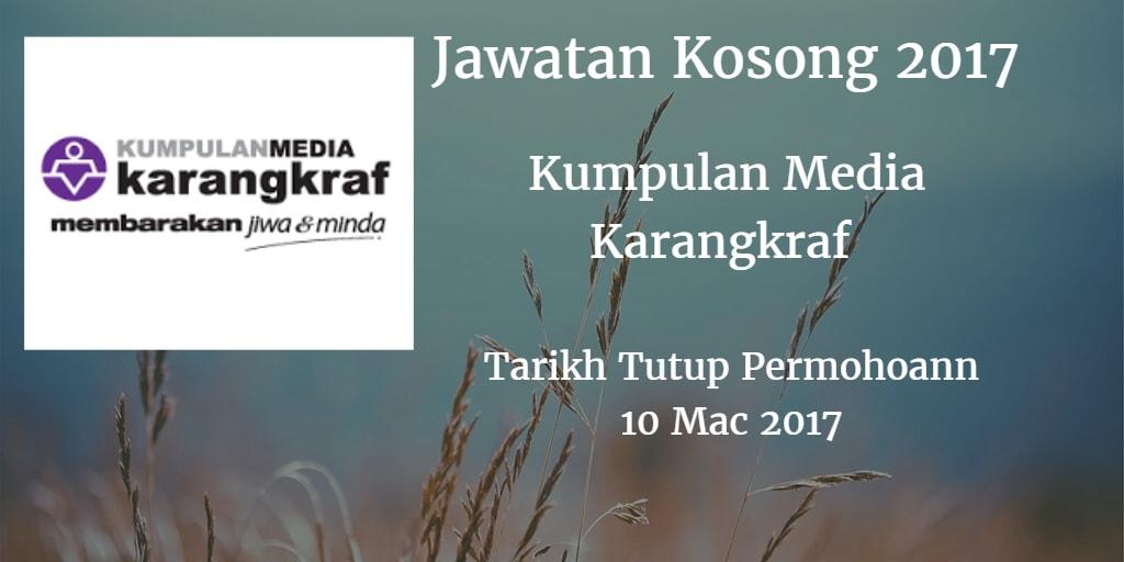 Jawatan Kosong Kumpulan Media Karangkraf 10 Mac 2017