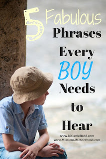 5 Fabulous Phrases Every Boy Needs to Hear