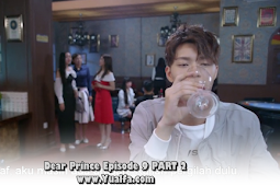 SINOPSIS Drama China 2017 - Dear Prince Episode 9 PART 2