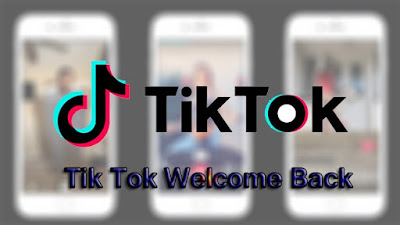 Tik Tok Welcome back to India