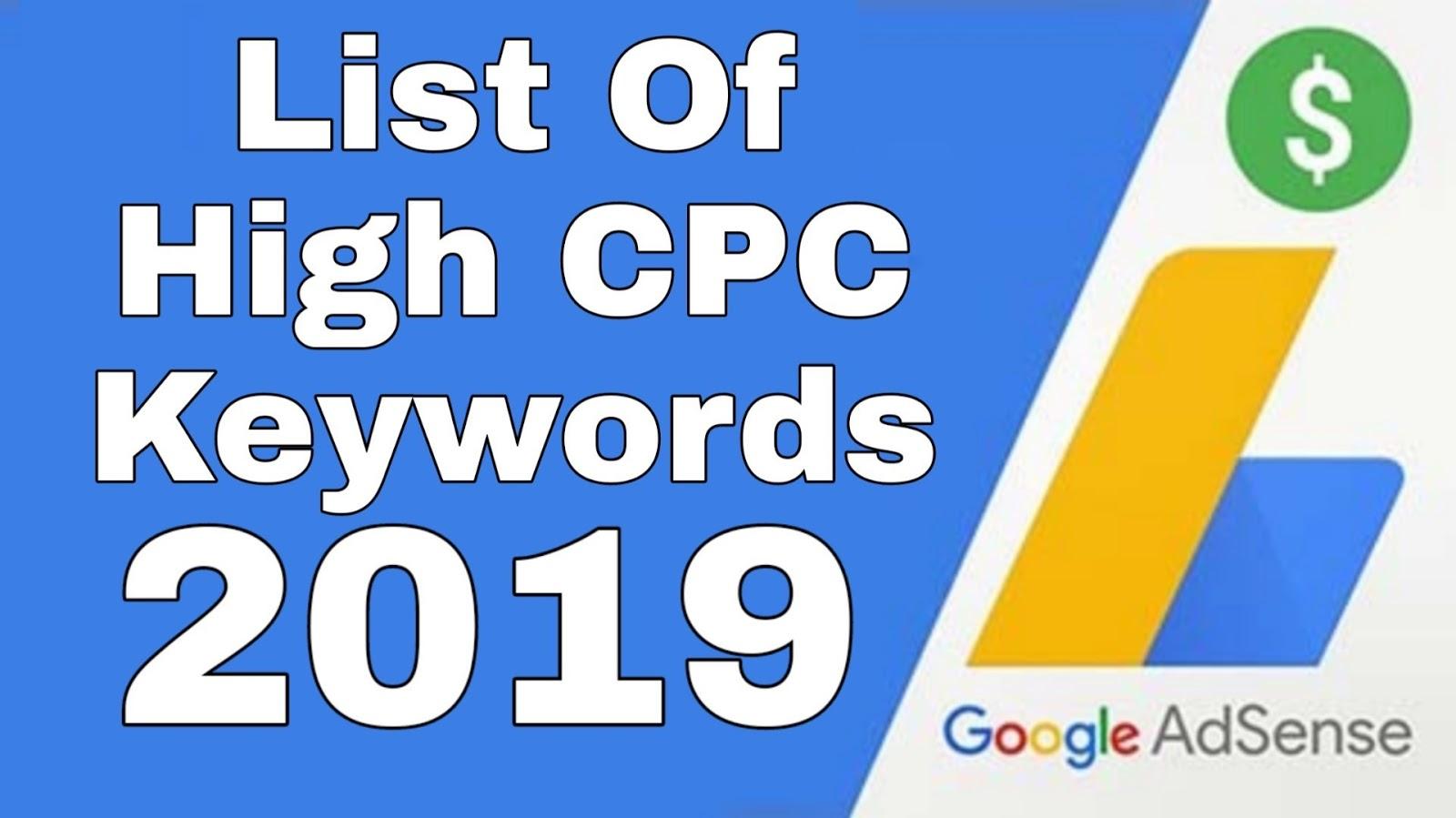 Google Adsense Highest CPC Keywords List 2019 - Newpixelzone