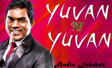 Yuvan Vs Yuvan Super Hit Best Audio Jukebox
