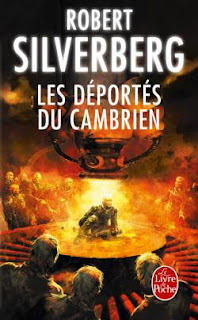 Les déportés de cambrien - Robert Silverberg