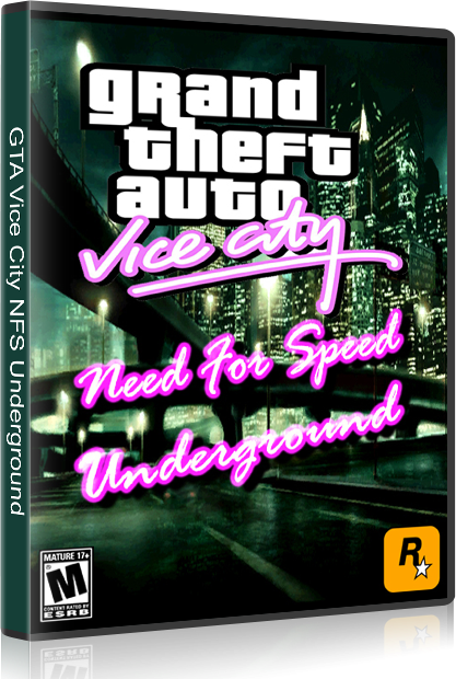 GTA Vice City NFS Underground (PC Game) | Site Of Paradise