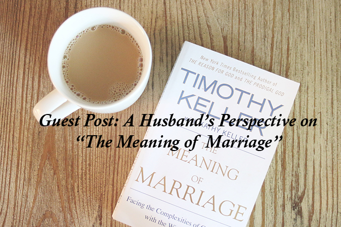 the meaning of marriage review, timothy keller, the meaning of marriage, the girlish blog, guest post, girlish, amanda sumner, spartanburg blogger, mom blogger, marriage book