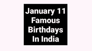January 11 famous birthdays in India Indian celebrity Bollywood
